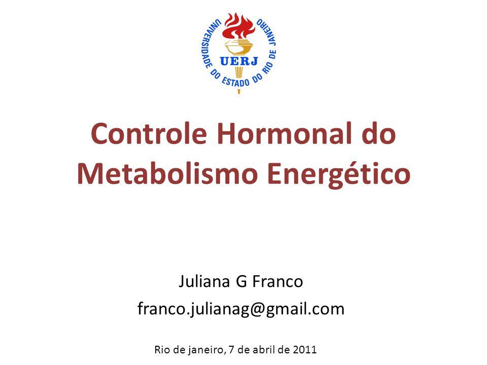 Controle Hormonal do Metabolismo Energético