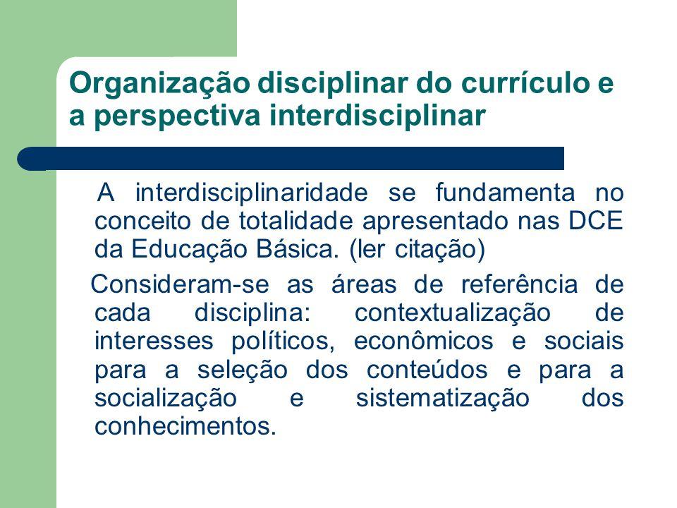 Organização disciplinar do currículo e a perspectiva interdisciplinar