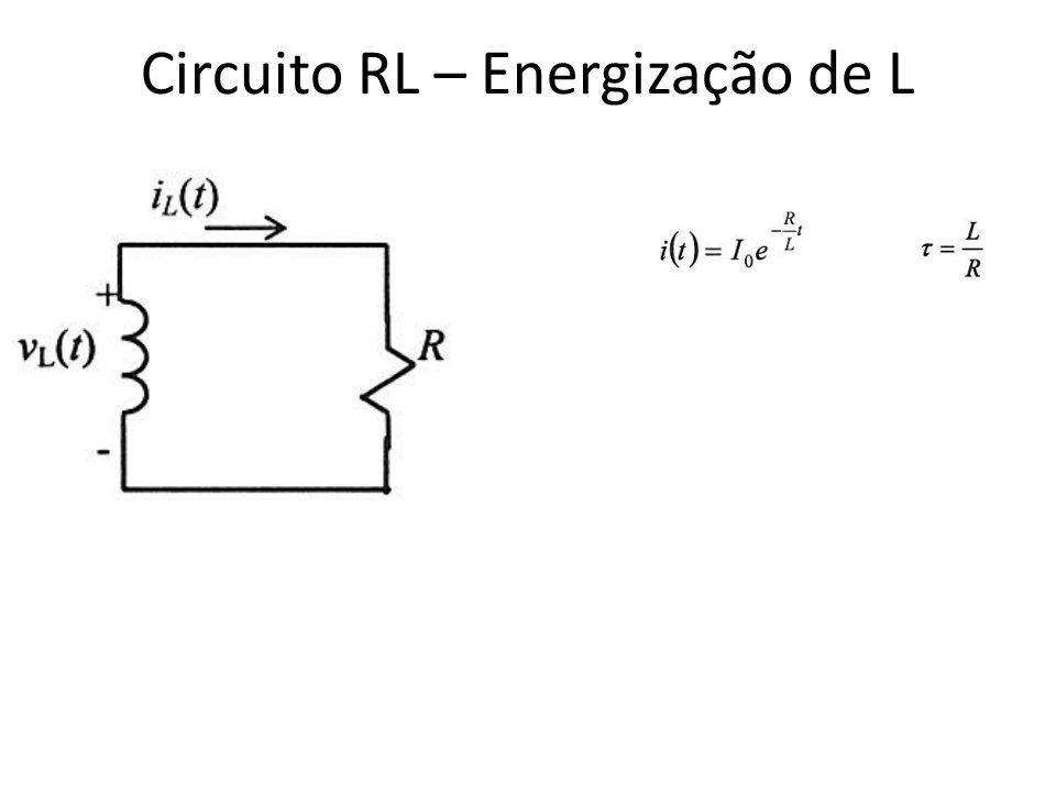 Circuito Rl : Indutores capacitores ppt carregar