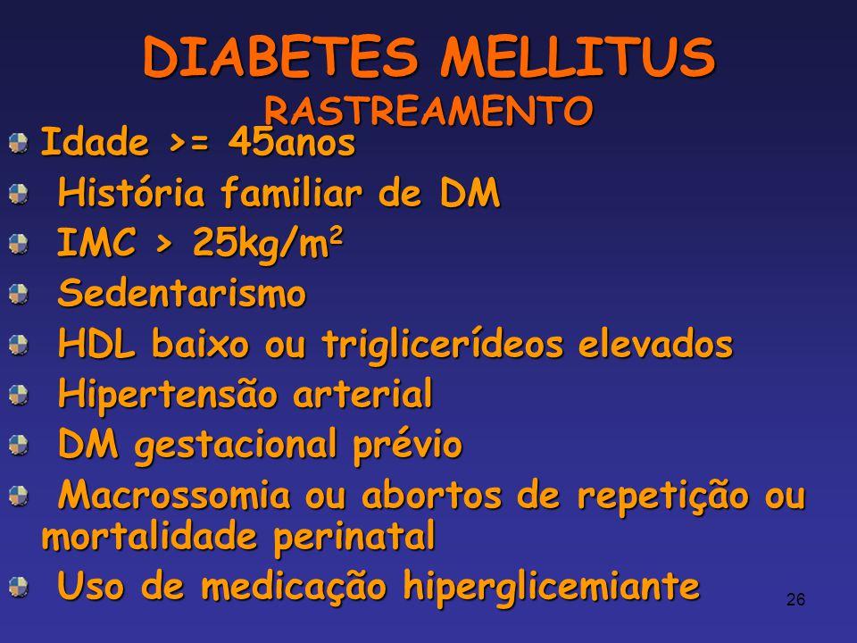 DIABETES MELLITUS RASTREAMENTO