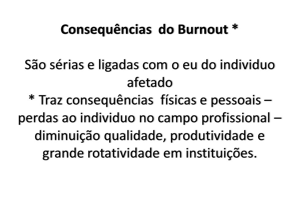 Consequências do Burnout