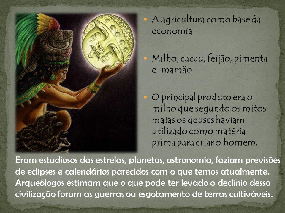 A agricultura como base da economia