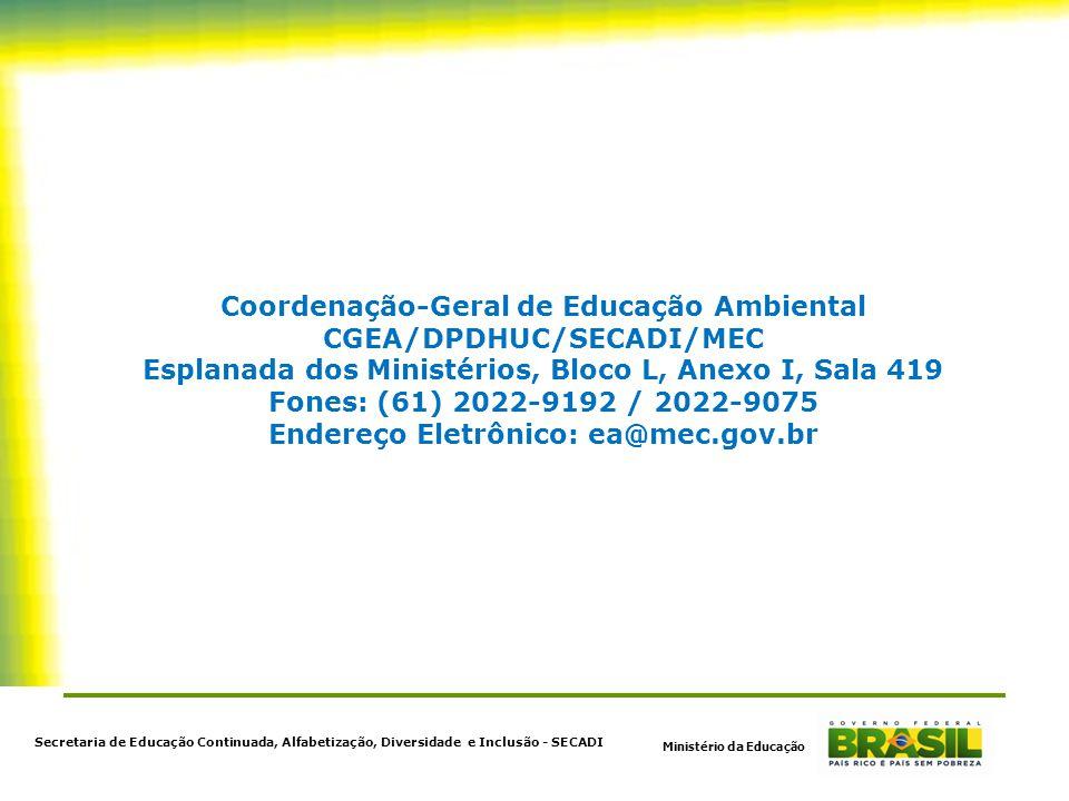 Coordenação-Geral de Educação Ambiental CGEA/DPDHUC/SECADI/MEC