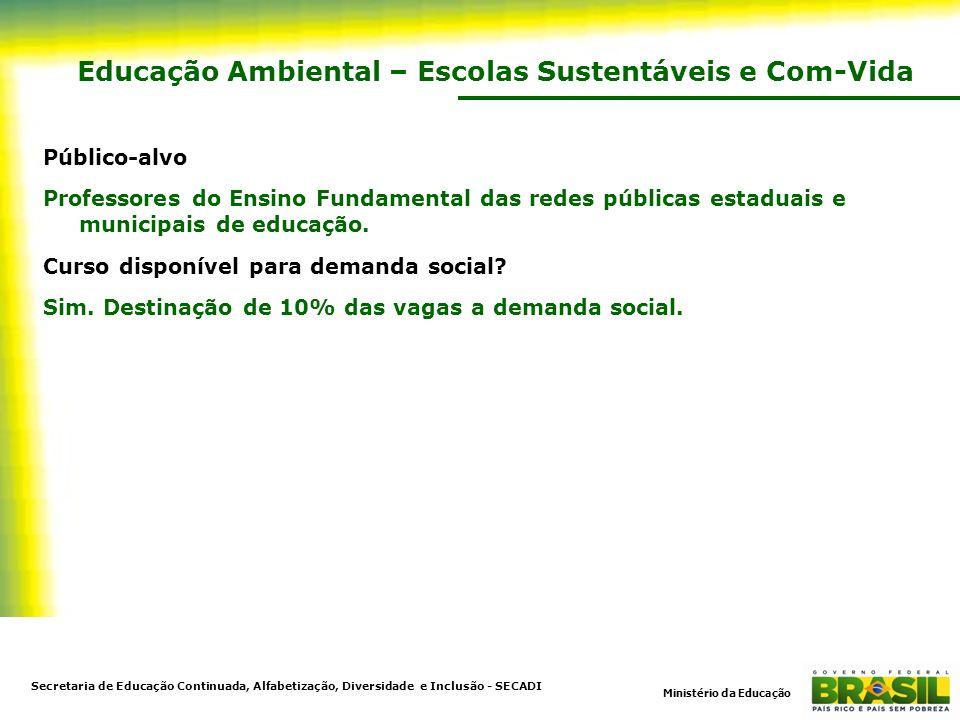 Educação Ambiental – Escolas Sustentáveis e Com-Vida