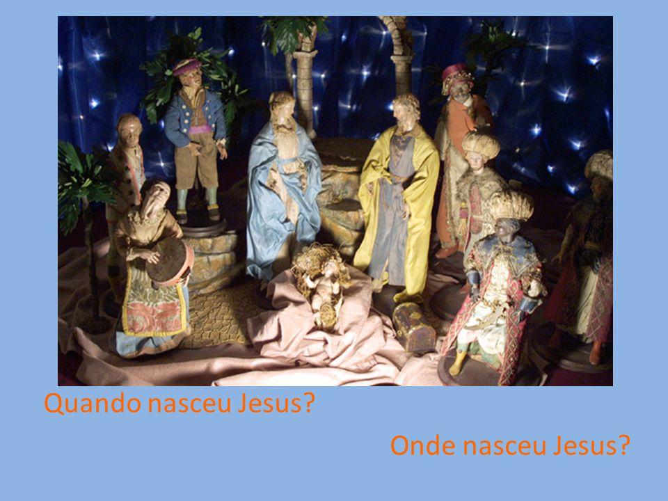 Quando nasceu Jesus Onde nasceu Jesus