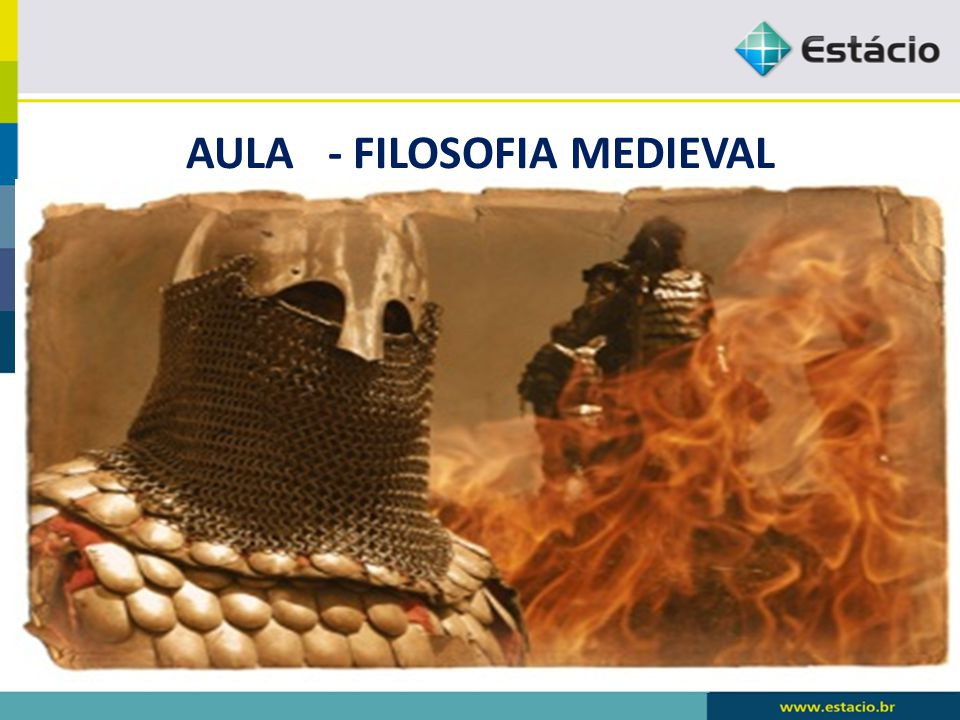 AULA - FILOSOFIA MEDIEVAL