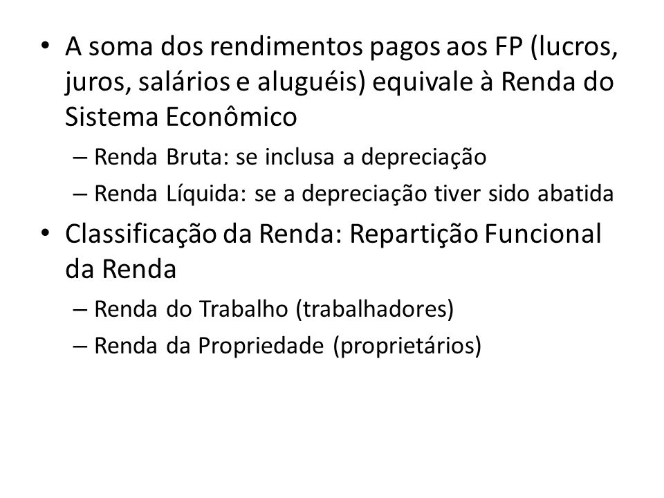 Classificação da Renda: Repartição Funcional da Renda