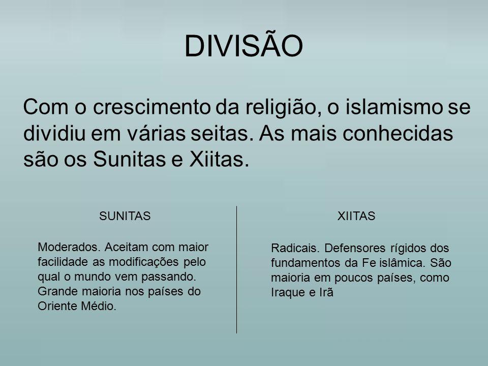 DIVISÃO Com o crescimento da religião, o islamismo se dividiu em várias seitas. As mais conhecidas são os Sunitas e Xiitas.