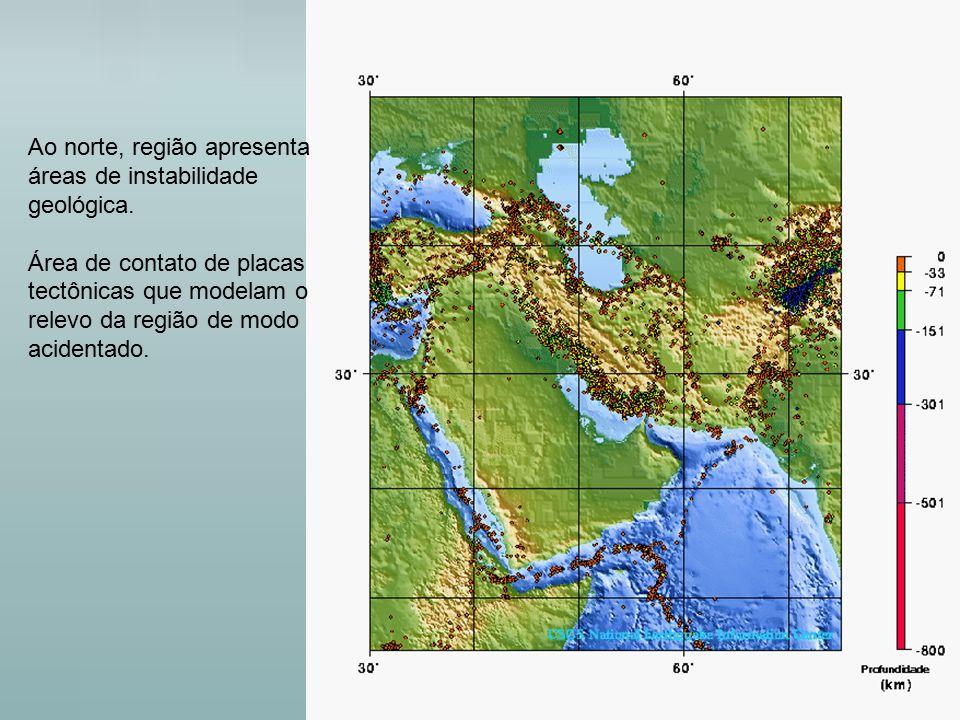 Ao norte, região apresenta áreas de instabilidade geológica.