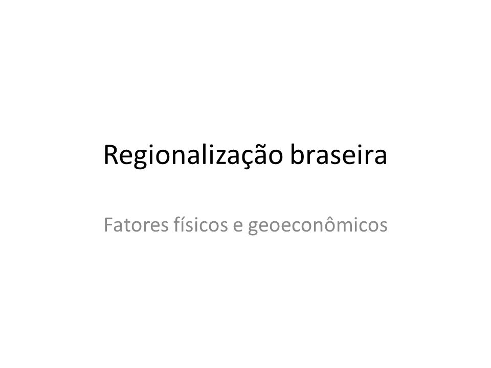 Regionalização braseira
