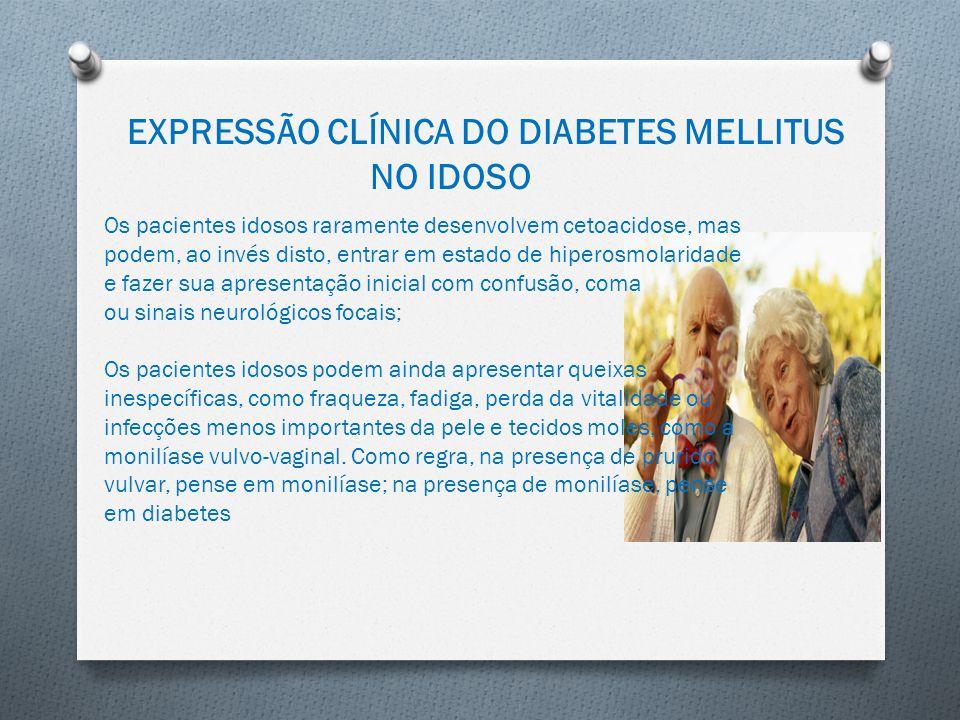 EXPRESSÃO CLÍNICA DO DIABETES MELLITUS NO IDOSO