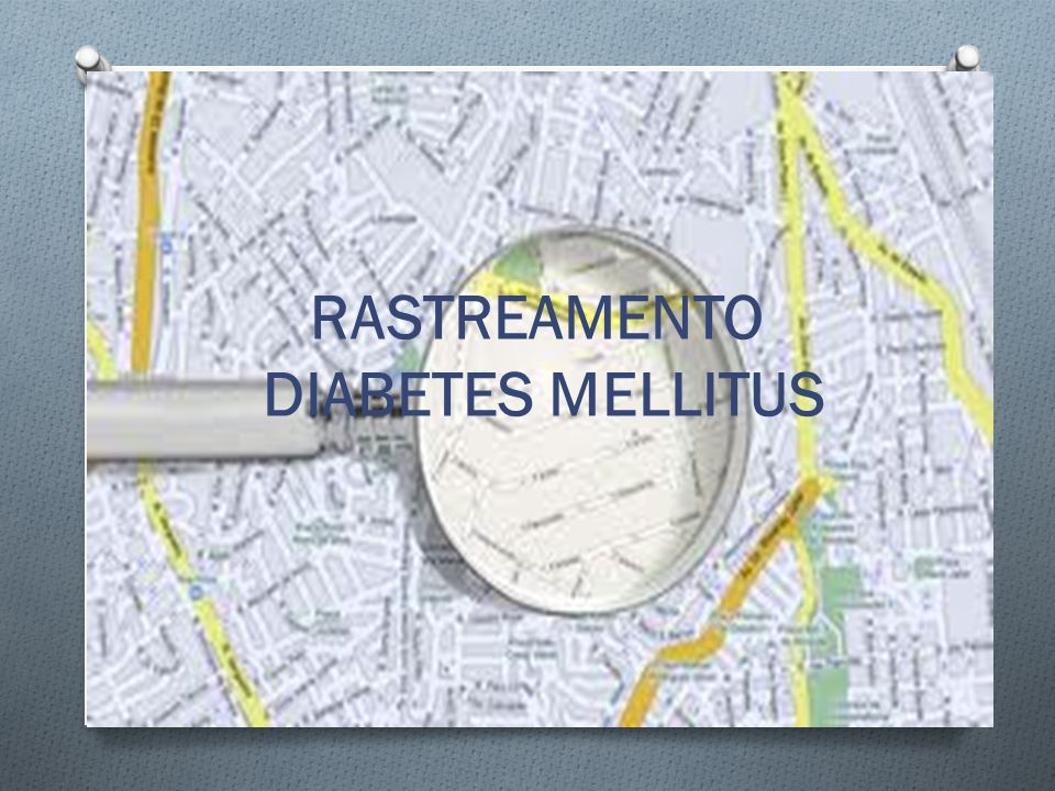 RASTREAMENTO DIABETES MELLITUS