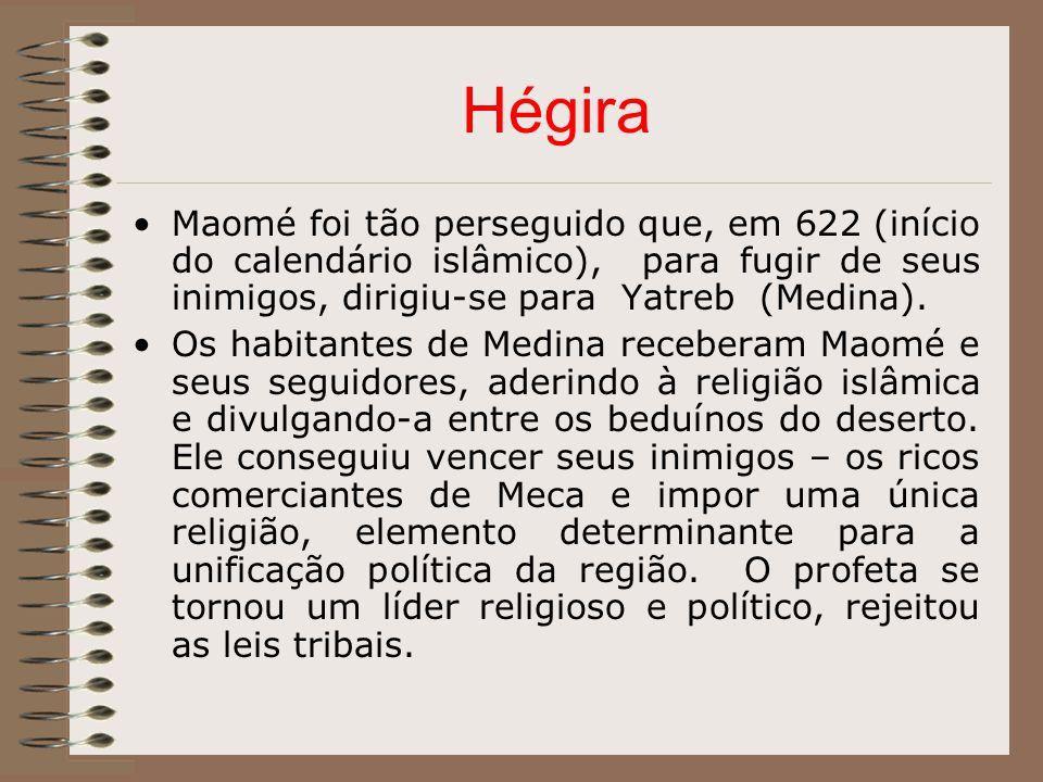 Hégira Maomé foi tão perseguido que, em 622 (início do calendário islâmico), para fugir de seus inimigos, dirigiu-se para Yatreb (Medina).