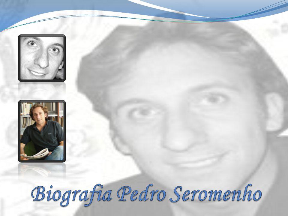 Biografia pedro seromenho ppt carregar - Pedro piqueras biografia ...