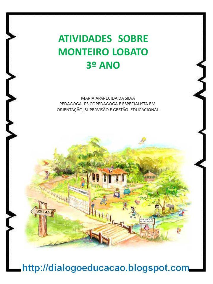 ATIVIDADES SOBRE MONTEIRO LOBATO 3º ANO