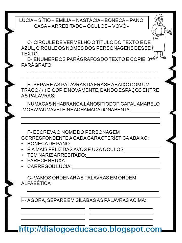 C- CIRCULE DE VERMELHO O TÍTULO DO TEXTO E DE AZUL, CIRCULE OS NOMES DOS PERSONAGENS DESSE TEXTO.
