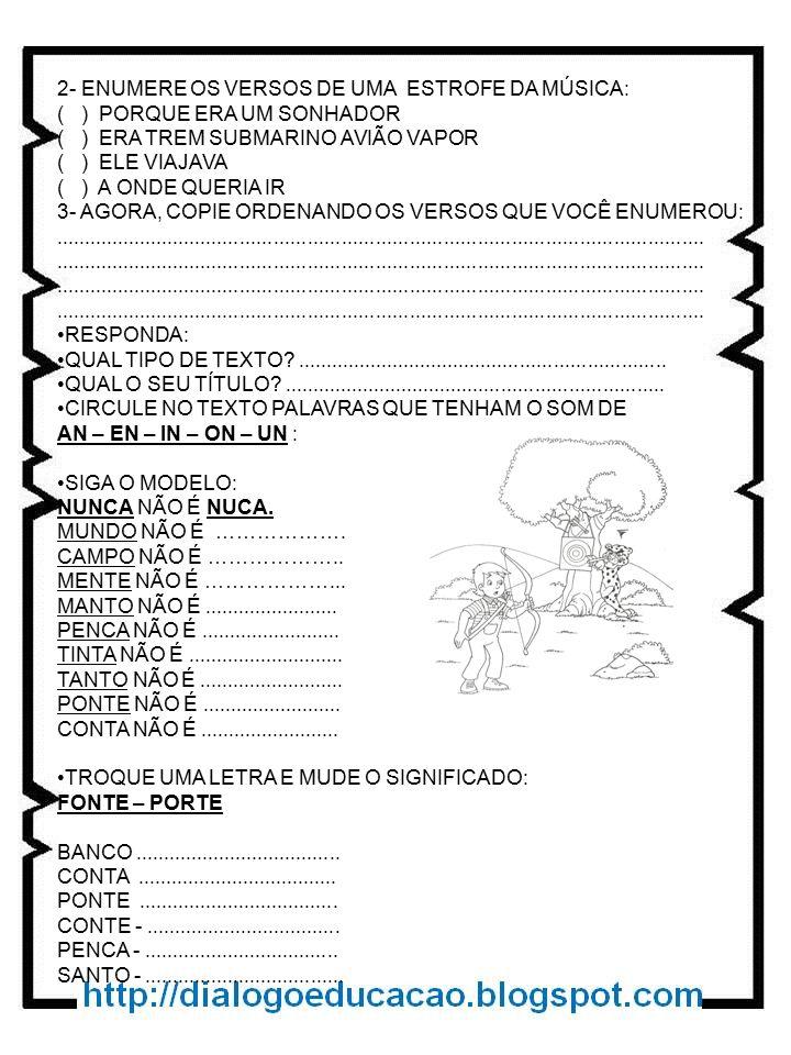 2- ENUMERE OS VERSOS DE UMA ESTROFE DA MÚSICA: