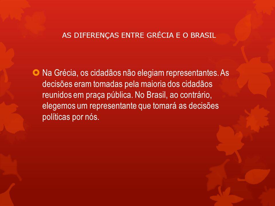 AS DIFERENÇAS ENTRE GRÉCIA E O BRASIL