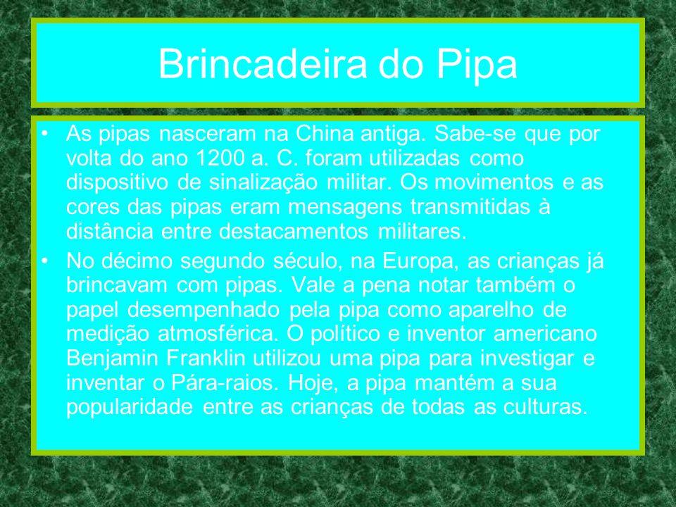 Brincadeira do Pipa