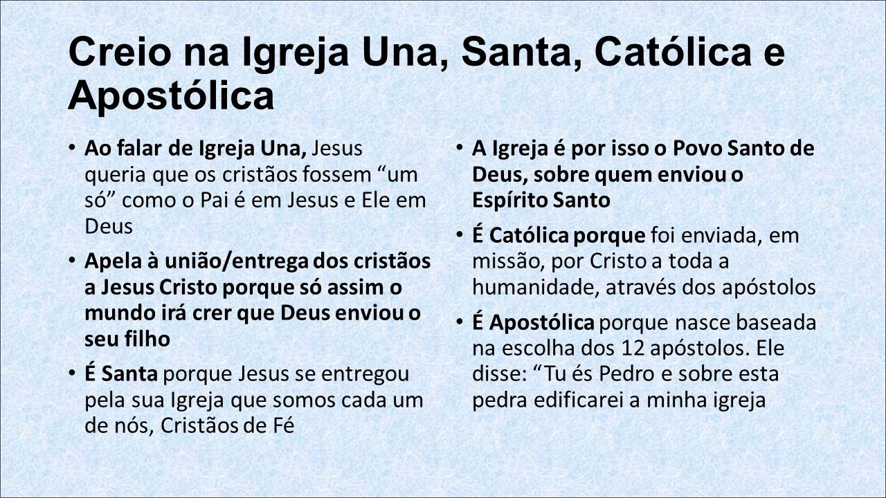 http://slideplayer.com.br/slide/5645296/6/images/15/Creio+na+Igreja+Una,+Santa,+Cat%C3%B3lica+e+Apost%C3%B3lica.jpg
