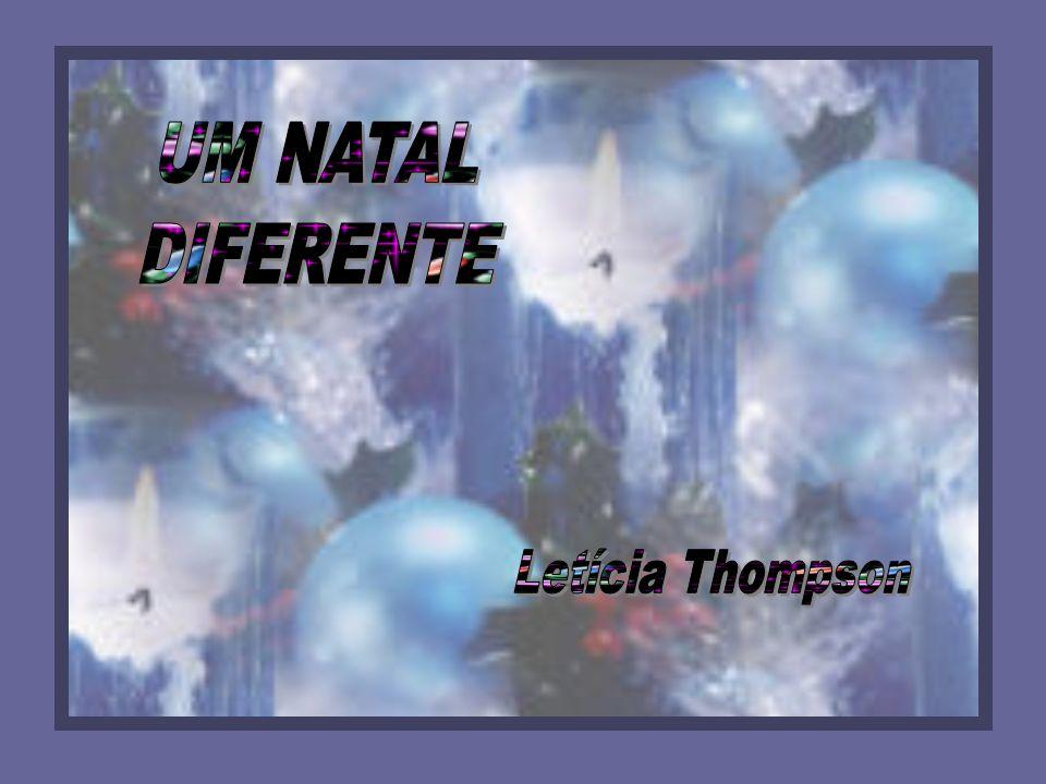 UM NATAL DIFERENTE Letícia Thompson