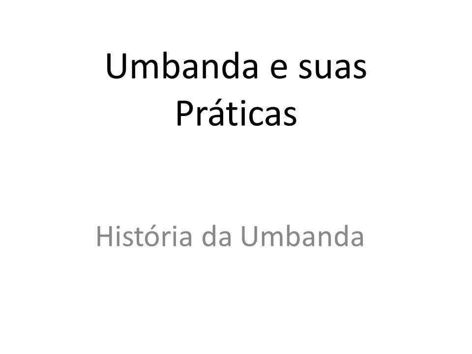 Umbanda e suas Práticas
