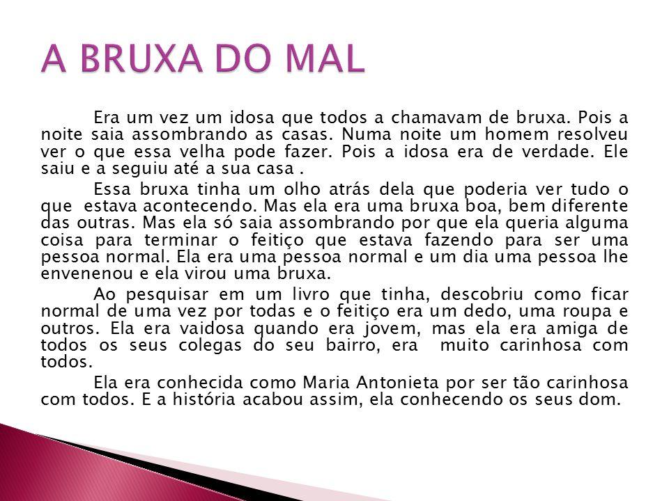 A BRUXA DO MAL