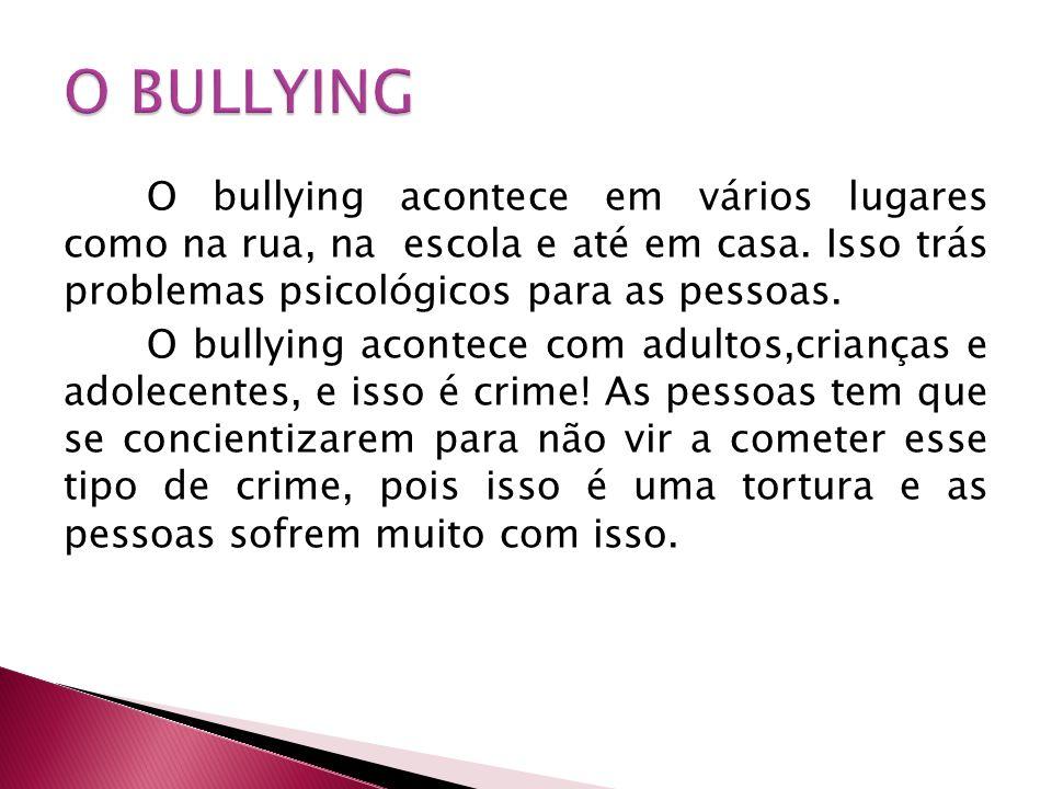O BULLYING