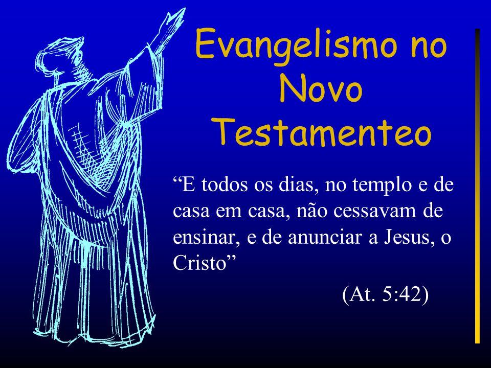 Evangelismo no Novo Testamenteo