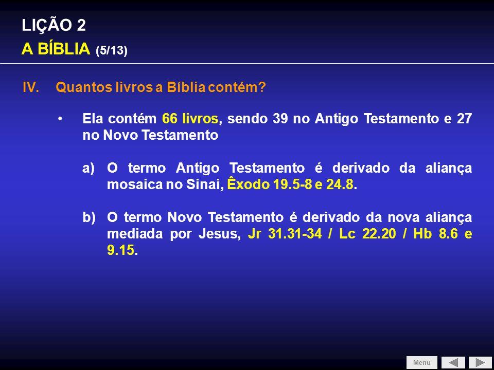 SLIDE 1/4 LIÇÃO 2 A BÍBLIA (5/13) Quantos livros a Bíblia contém