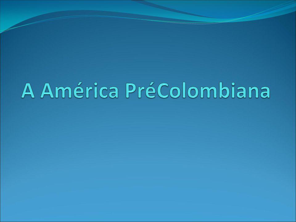 A América PréColombiana