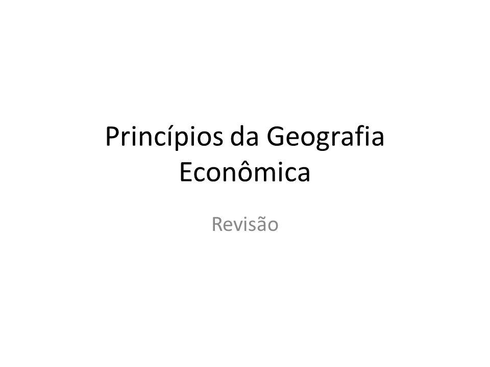 Princípios da Geografia Econômica