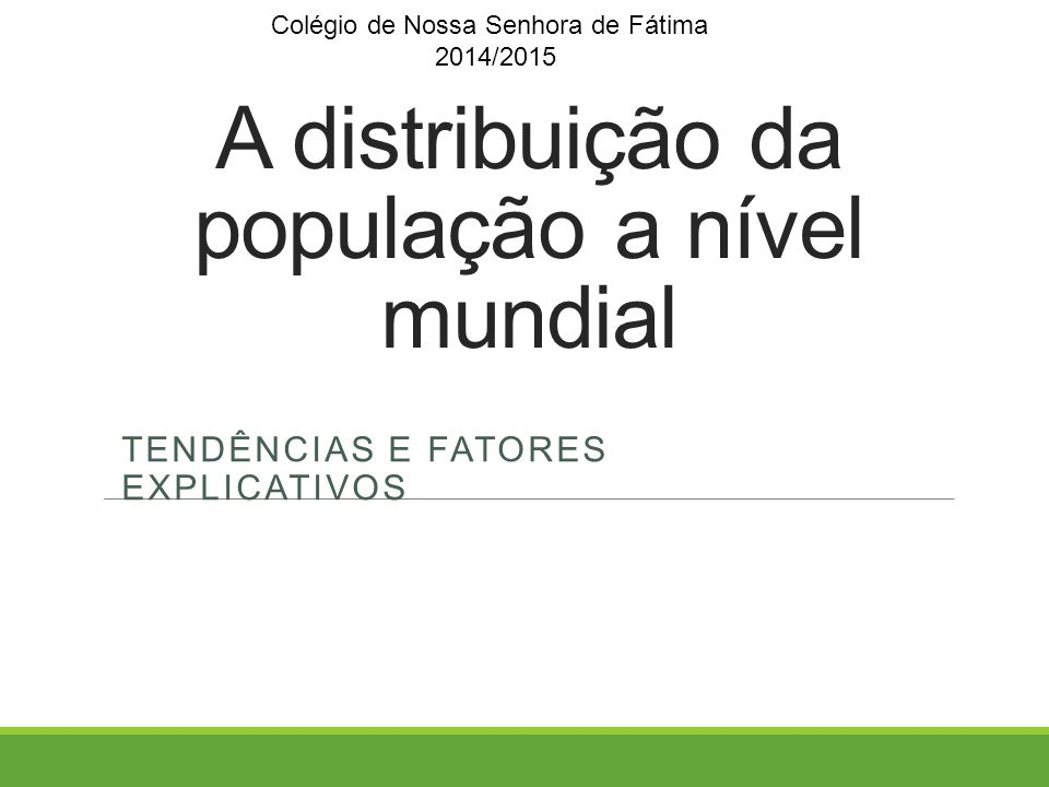 A distribuição da população a nível mundial