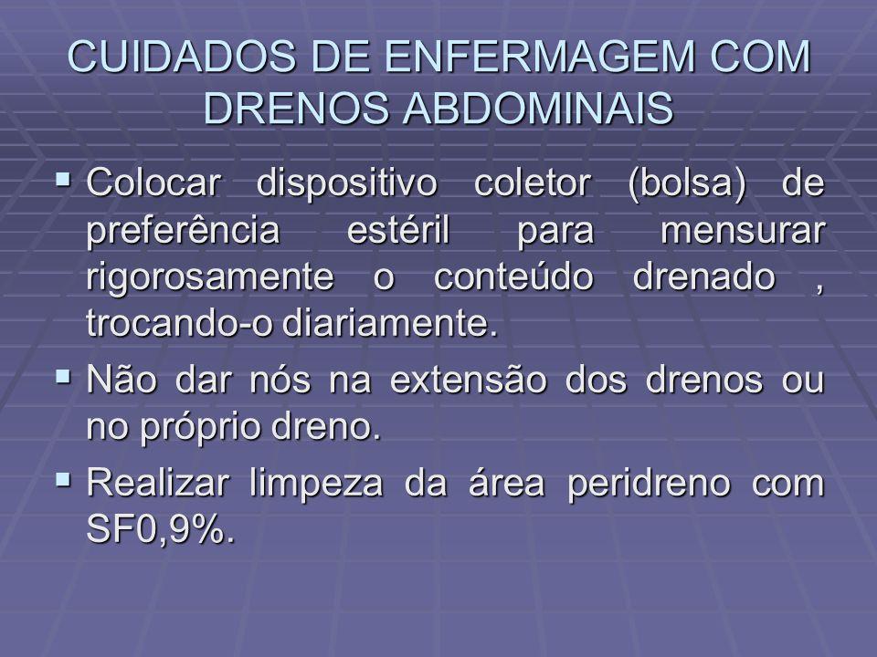 CUIDADOS DE ENFERMAGEM COM DRENOS ABDOMINAIS