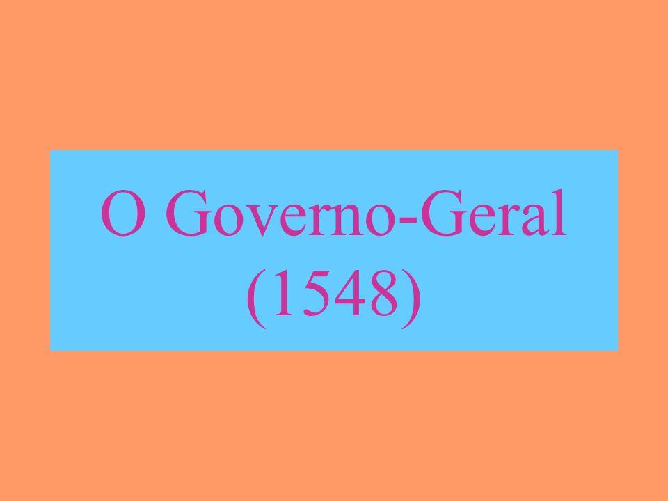 O Governo-Geral (1548)