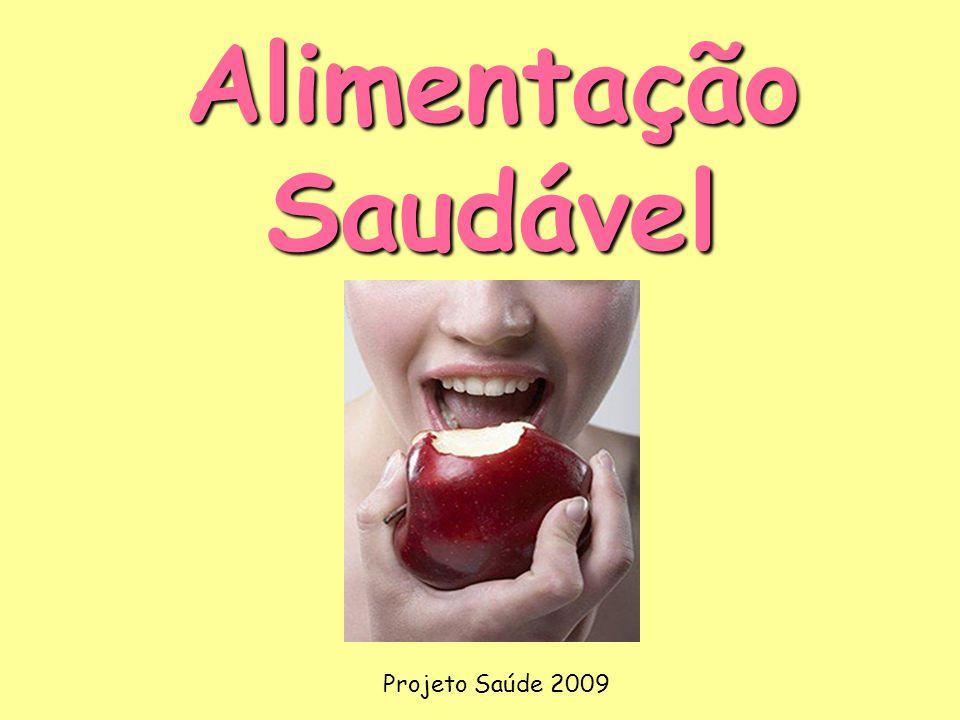 Alimentação Saudável Projeto Saúde 2009