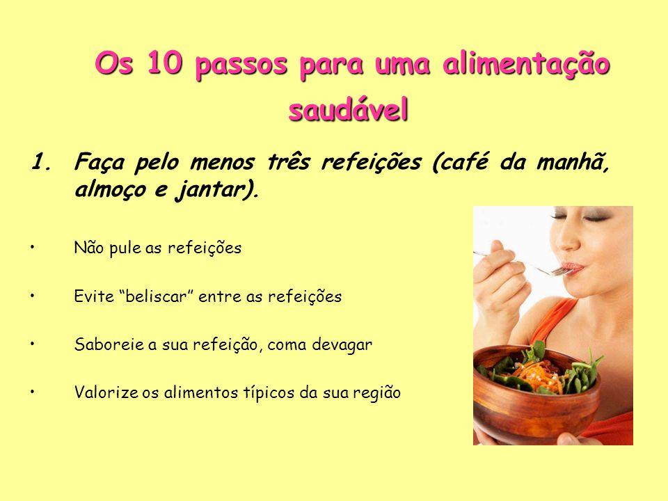 Os 10 passos para uma alimentação saudável
