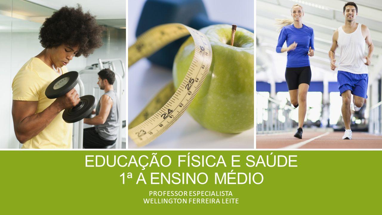 Educação física e saúde 1ª A Ensino médio