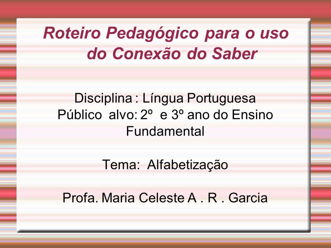 Roteiro Pedagógico para o uso do Conexão do Saber