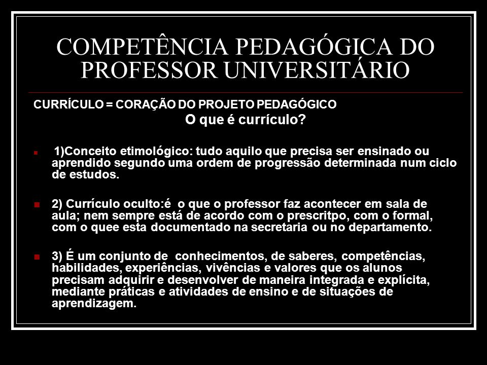 COMPETÊNCIA PEDAGÓGICA DO PROFESSOR UNIVERSITÁRIO