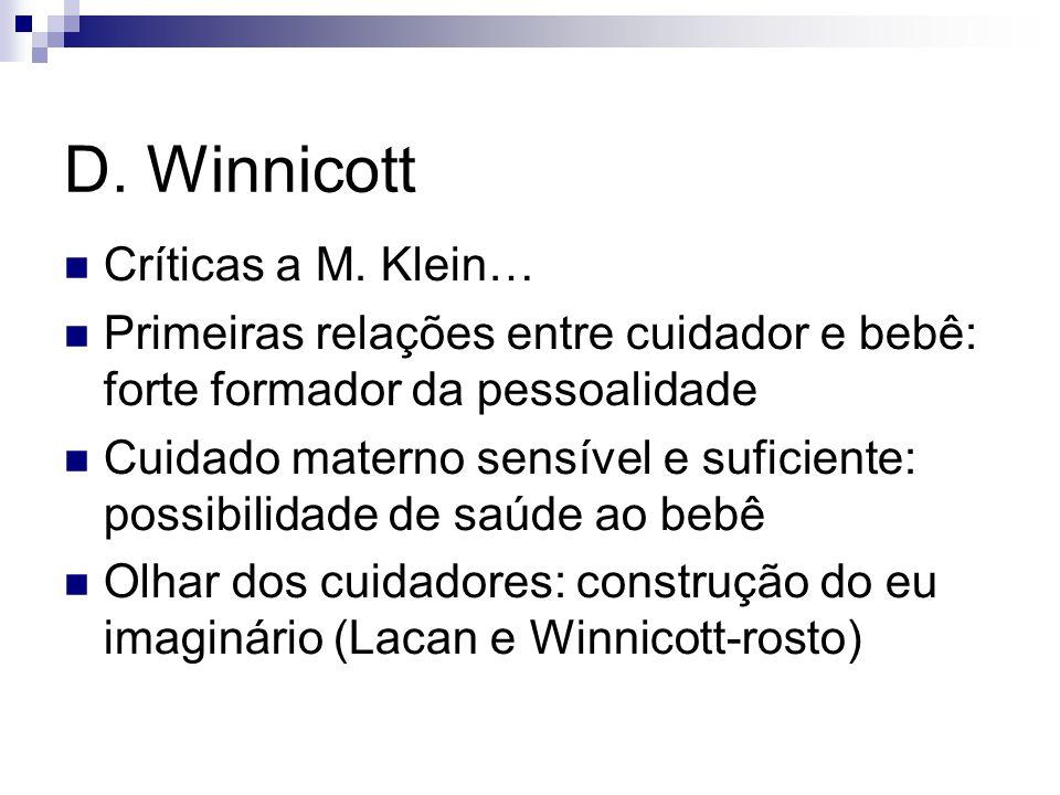 D. Winnicott Críticas a M. Klein…