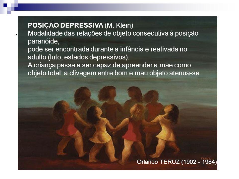 . POSIÇÃO DEPRESSIVA (M. Klein)