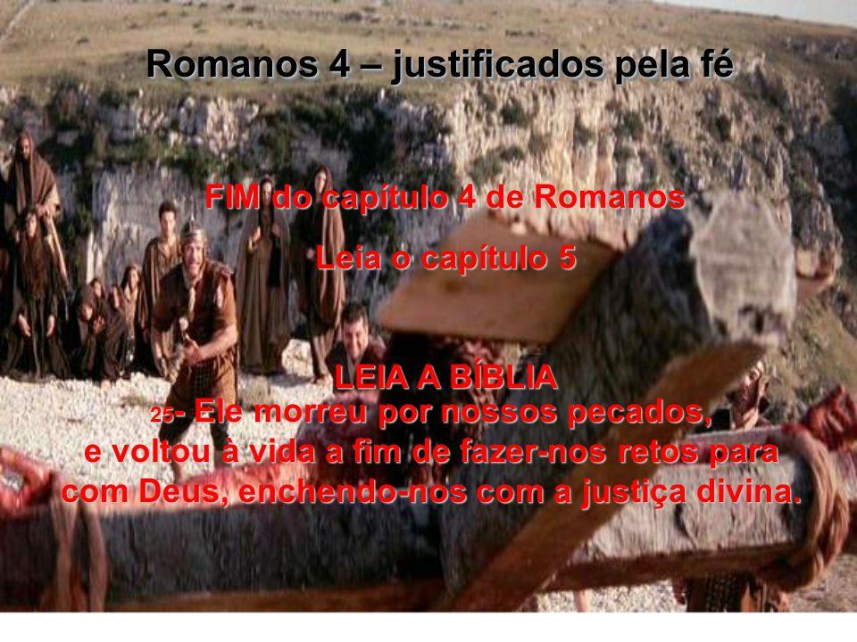 FIM do capítulo 4 de Romanos