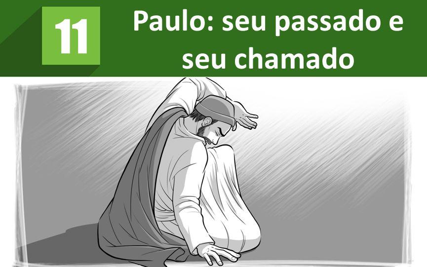 Paulo: seu passado e seu chamado