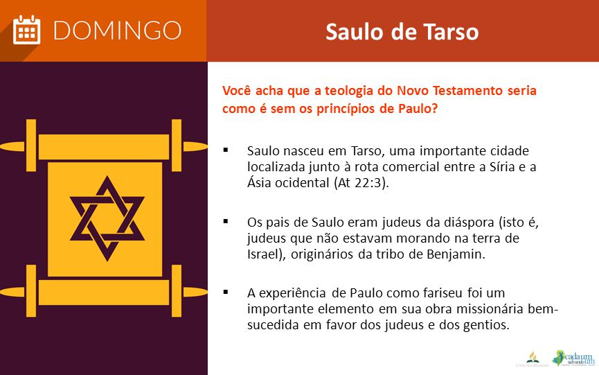 Saulo de Tarso Você acha que a teologia do Novo Testamento seria como é sem os princípios de Paulo