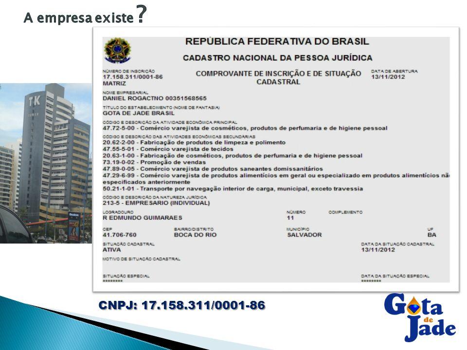 A empresa existe CNPJ: 17.158.311/0001-86