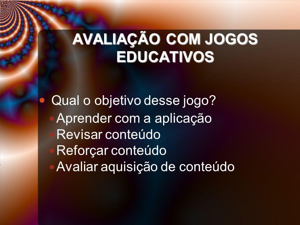 AVALIAÇÃO COM JOGOS EDUCATIVOS