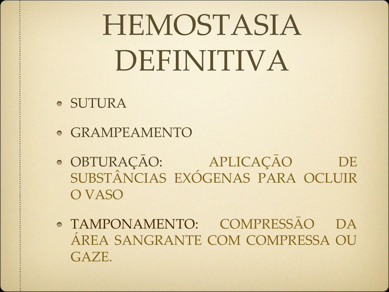 HEMOSTASIA DEFINITIVA