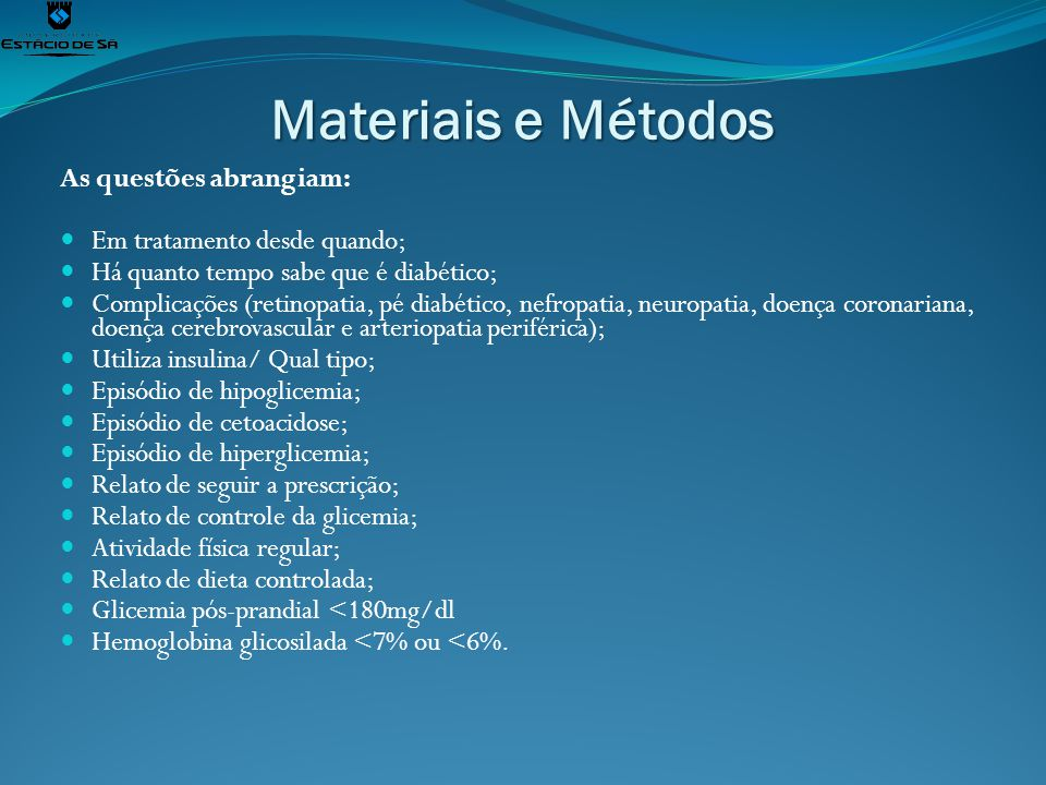 Materiais e Métodos As questões abrangiam: Em tratamento desde quando;