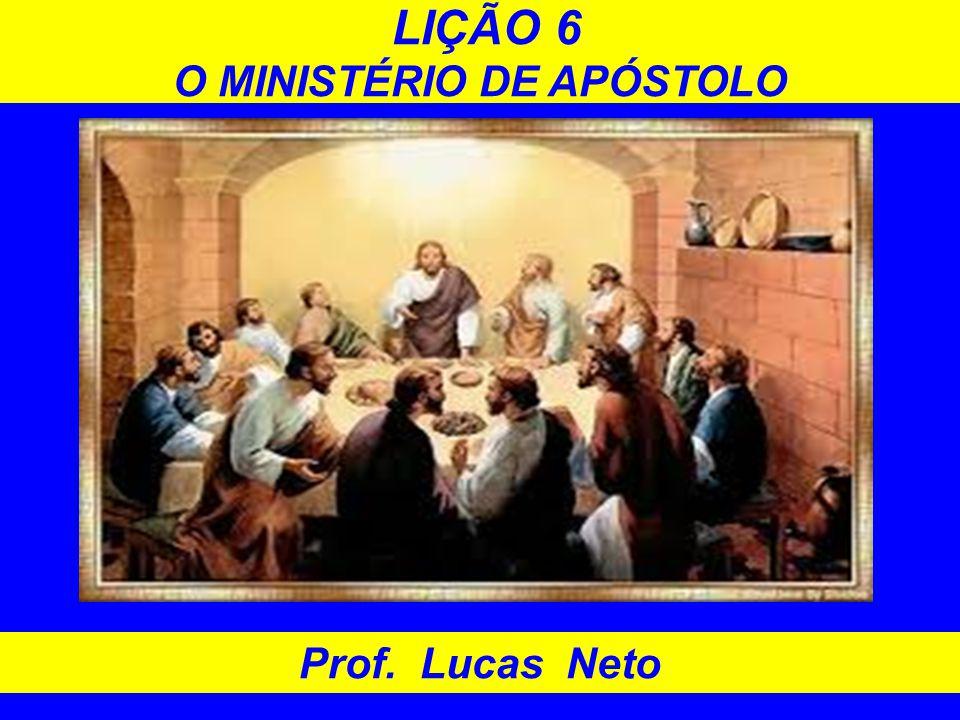 O MINISTÉRIO DE APÓSTOLO